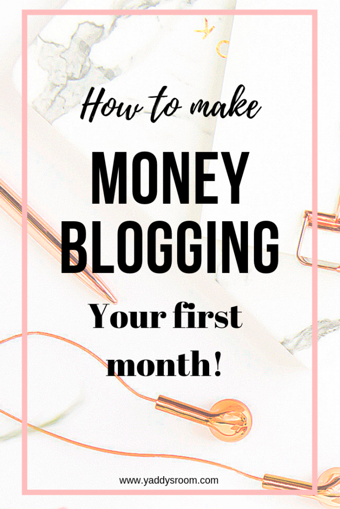 how to make money blogging your first month passive income