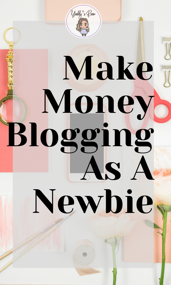 make money blogging as a newbie passive income