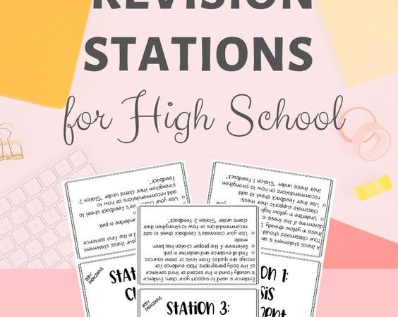 Essay revision stations for high school- revising without complaint!