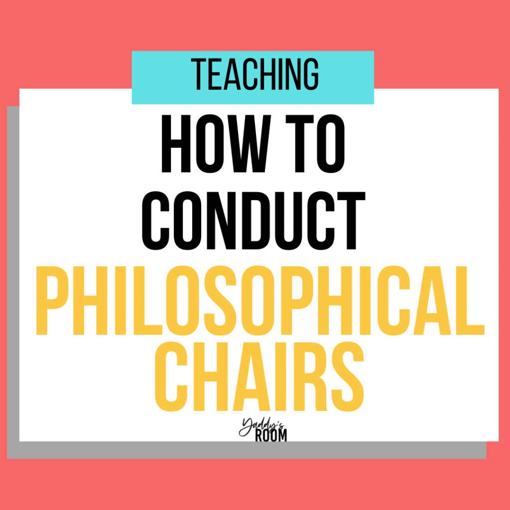 how to conduct philosophical chairs yaddy's room